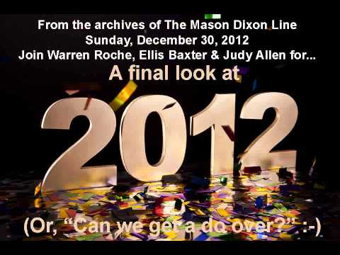 Mason Dixon Line 12/30/2012. Can we get a do over? Stormin Norman, Cliff Diving and Guns!!