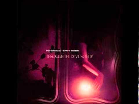 Hope Sandoval - Through the Devil Softly (Full Album)