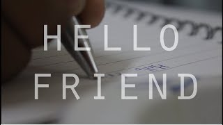 HELLO FRIEND || SHORT FILM