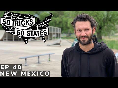 50 Tricks 50 States Skateboarding Challenge | Episode #40 | New Mexico