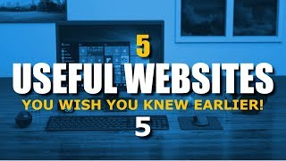 5 Useful Websites You Wish You Knew Earlier! (August 2017)