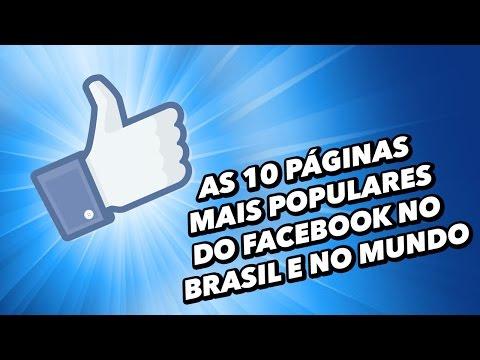 As 10 Páginas Mais Populares Do Facebook No Brasil E No Mundo - TecMundo