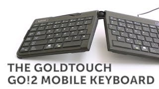 The Goldtouch Go!2 Ergonomic Mobile Keyboard