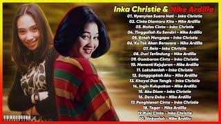 Inka Christie & Nike Ardilla [Full Album] 20 Lagu Pilihan Terbaik | Lagu Kenagan Terbaik