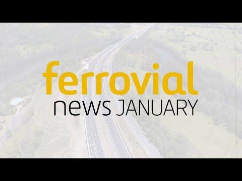 Ferrovial | January 2018 News / Noticias Enero 2018