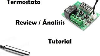 #REA 3 Review/análisis termostato W1209