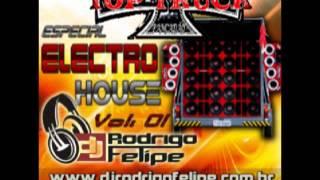CD Top Truck Pancadão Especial Electro House - DJ RODRIGO FELIPE