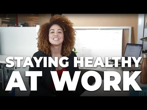 7 Ways To Stay Healthy At Work