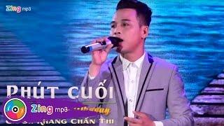 Phút Cuối - Khang Chấn Thi (MV)