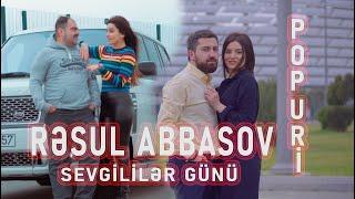 Resul Abbasov - Sevgililer günü (POPURİ) 2021