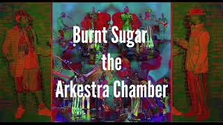 Burnt Sugar Arkestra at National Sawdust August 23, 2017.