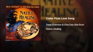 Cedar Flute Love Song