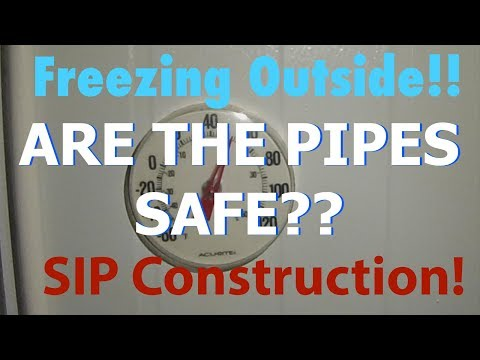 It's freezing outside - are the pipes safe? Sip Construction