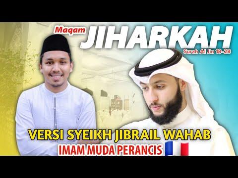 BACAAN QURAN MERDU IRAMA JIHARKAH SYEIKH JIBRIL WAHAB BY HAFIZ ALMANSURI I SURAH AL-JIN