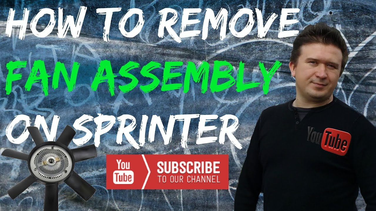Mercedes Sprinter Series Fan Assembly Removal On 27l Diesel How Wiring Center Relay To Part 14