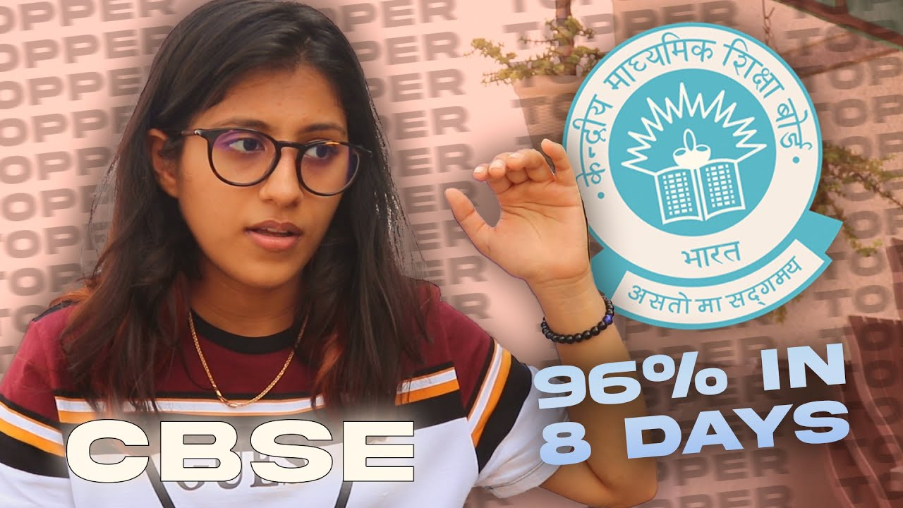 HOW I SCORED 96% IN MY CBSE BOARD EXAMS