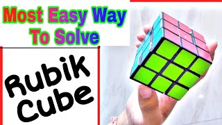 HOW TO SOLVE RUBIK'S CUBE 3*3*3 | The Easiest Way | Rubiks Cube | Riddle | Cube | Cube Tutorial
