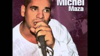 Michel Maza - Tomame si puedes