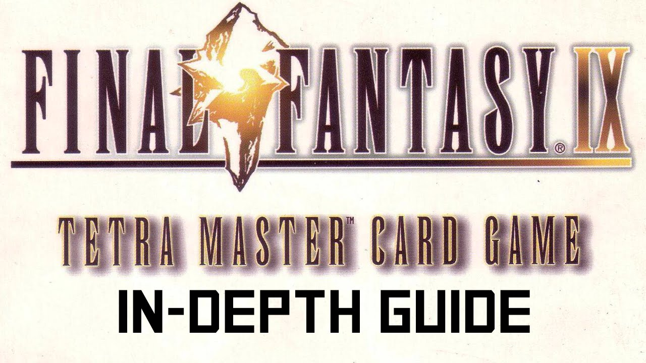 Final Fantasy Ix 9 Tetra Master In Depth Guide And Real World