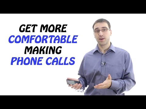 Get Comfortable Making Phone Calls – What To Do If You Are Afraid Of Making Phone Calls
