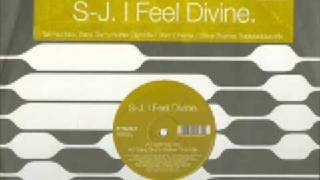 SJ - I Feel Divine (Dem 2 remix)