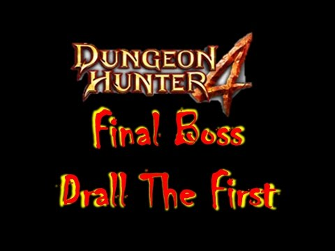 Dungeon Hunter 4 - Final Boss (Drall The First: Hardcore Difficulty)