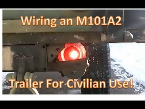 Wireing a M101A2 military trailer for civilian use - YouTube on