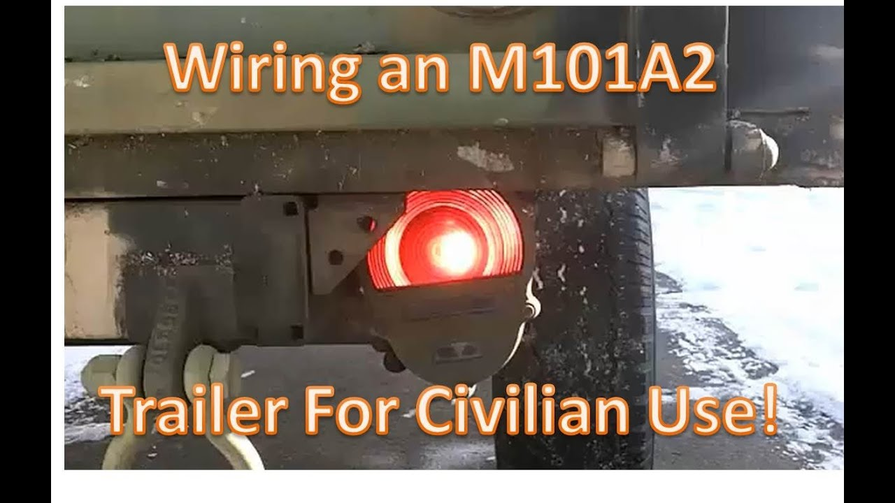 Wireing a M101A2 military trailer for civilian use - YouTube