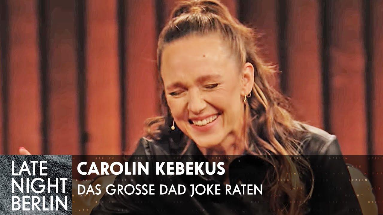 Das große Dad-Joke-Raten mit Carolin Kebekus | Late Night Berlin | ProSieben