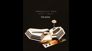 Tranquility Base Hotel & Casino - Arctic Monkeys (Karaoke)