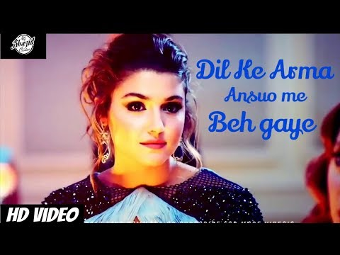 Dil Ke Arman Ansuo |Latest Sad Song Bollywood 2018 | Ft. Murat And Hayat |