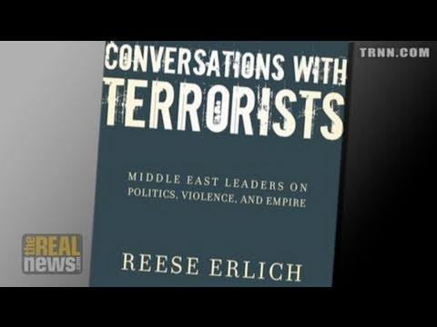 """Conversations with Terrorists"""