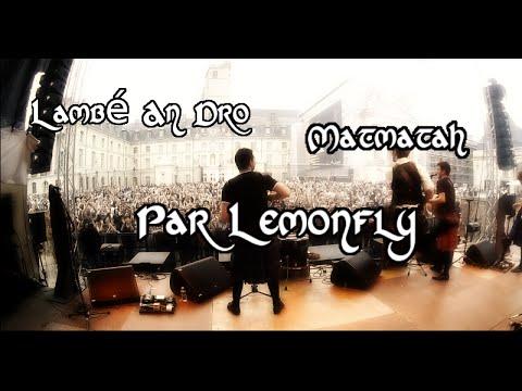 Lambé An Dro - Matmatah - Par Lemonfly