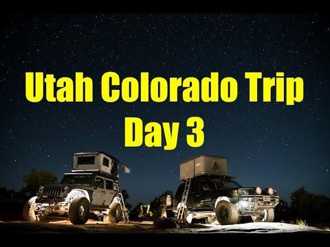 Utah Colorado Overland Trip Day 3 | NOA