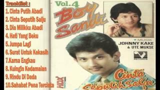 Boy Sandi - Cinta Seputih Salju 1986 VOL 4 FULL ALBUM|Lagu Nostalgia|lawas|kenangan Th.80-90an