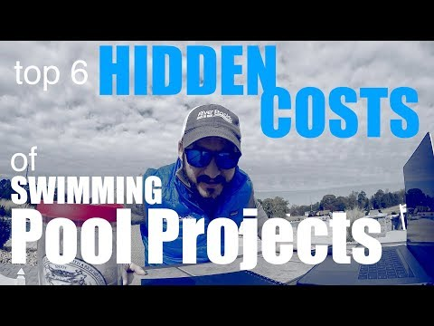 Top 6 Hidden Costs Of Swimming Pool Projects