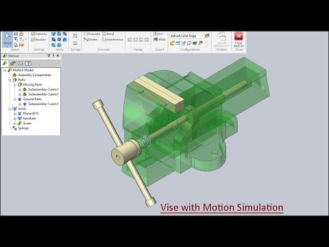 Vise with Motion Simulation (Solid Edge Tutorial)