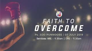 Faith to Overcome - Ps Jijo Punnoose[ENG]