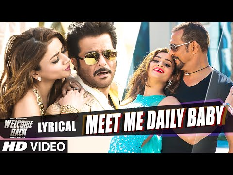 'Meet Me Daily Baby' Full Song with LYRICS - Welcome...