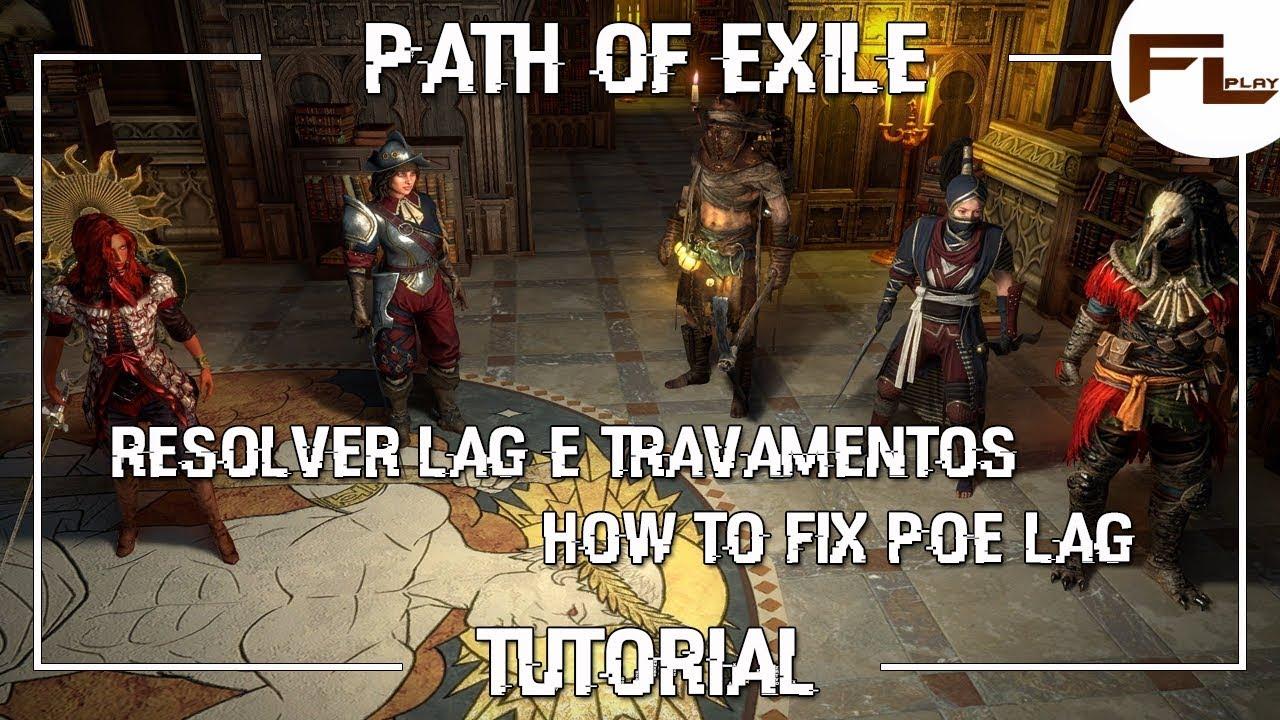 PoE LAG Travamentos - Como resolver e jogar com amigos (How to fix Lag and  play with friends)