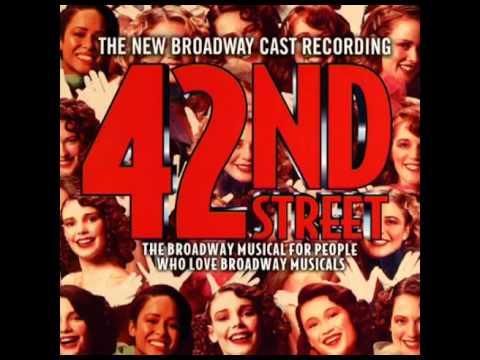 42nd Street (2001 Revival Broadway Cast) - 21. 42nd Street (Reprise)