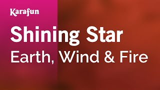 Karaoke Shining Star - Earth, Wind & Fire *