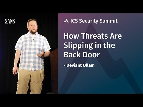 How Threats Are Slipping In the Back Door - SANS ICS Security Summit 2017