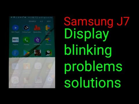 Samsung j7 display blinking problem it's solutions in hindi