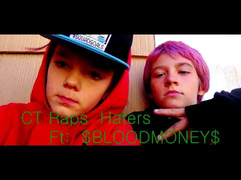 CT Raps Haters Ft  $BLOODMONEY$ Prod ( By Lasik Beats)