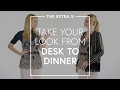 The Extra 5: Take Your Look From Desk To Dinner | The Zoe Report By Rachel Zoe