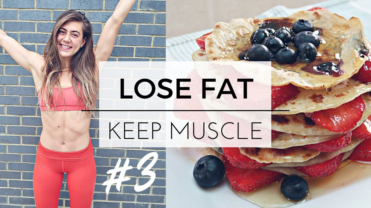 Lose fat keep muscle diet teen