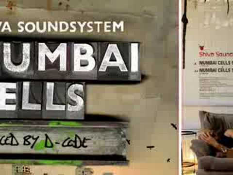 Shiva Soundsystem - Mumbai Cells