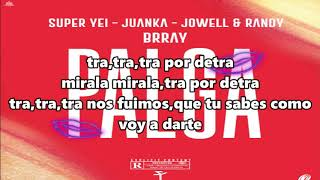 Super Yei, Juanka, Brray, Jowell & Randy - Palga (LETRA)/Flow Letra TV