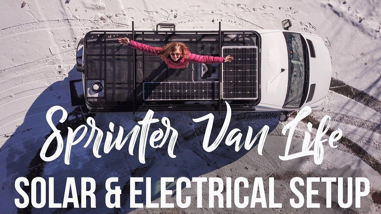 Sprinter Van Solar & Electrical System Tour - YouTube
